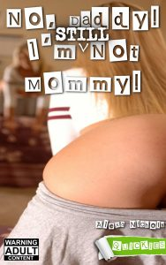 No_Daddy_Im_STILL_Not_Mommy
