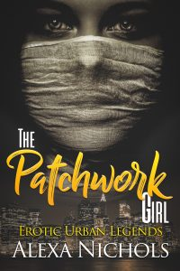 Erotic Urban Legends The Patchwork Girl